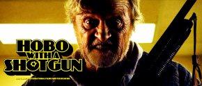 He Loves the Schlock, Episode Eight: Hobo with aShotgun